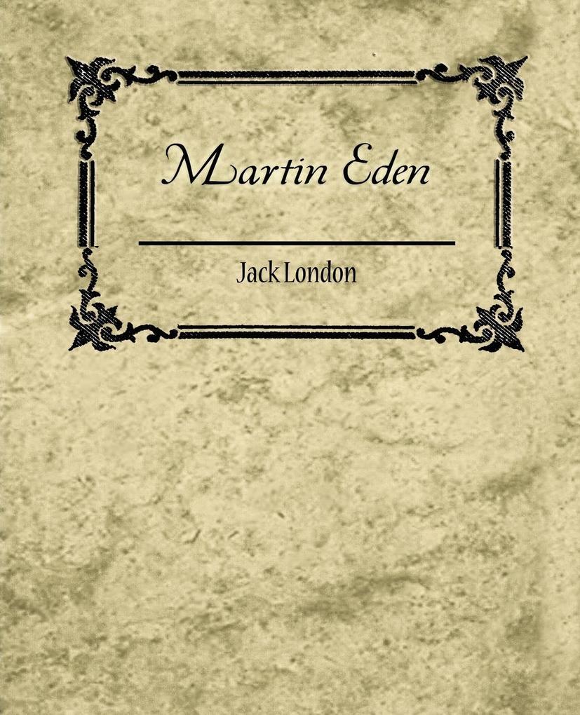 Martin Eden - Jack London als Buch von Jack Lon...