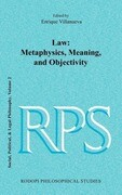 Law: Metaphysics, Meaning, and Objectivity