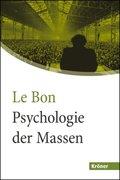 Psychologie der Massen. Großdruck