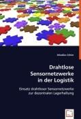 Drahtlose Sensornetzwerke in der Logistik