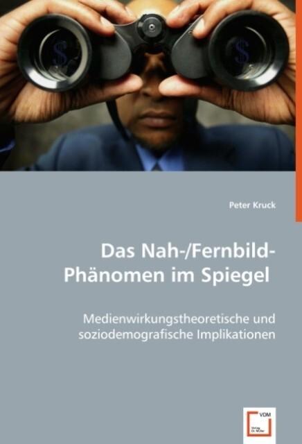 Das Nah-/Fernbild-Phänomen im Spiegel als Buch ...