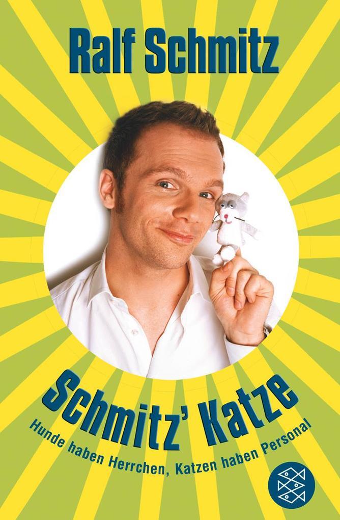 Schmitz´ Katze als Taschenbuch von Ralf Schmitz