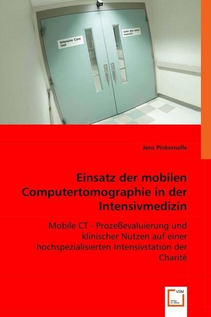 Einsatz der mobilen Computertomographie in der ...