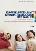 Klopfakupressur mit Kindern, Jugendlichen und Familien