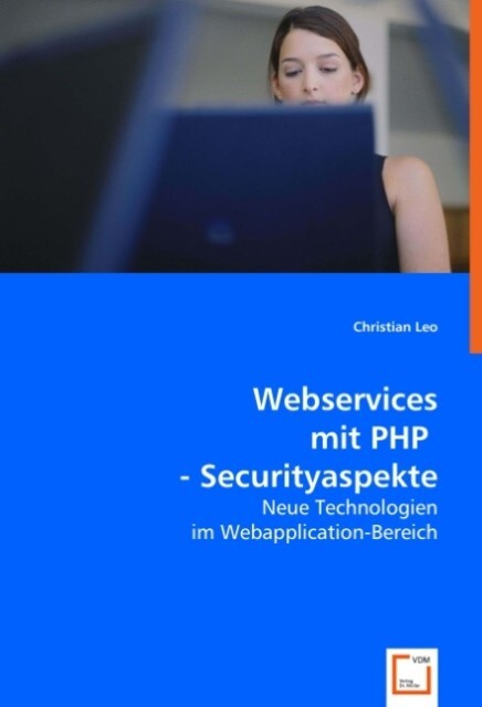 Webservices mit PHP - Securityaspekte als Buch ...