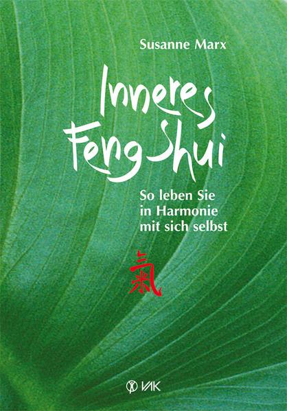 Inneres Feng-Shui als Buch von Susanne Marx
