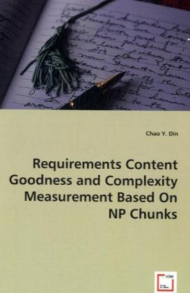Requirements Content Goodness and Complexity Me...