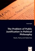 The Problem of Public Justification in Political Philosophy