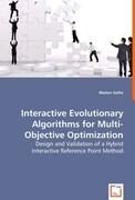 Interactive Evolutionary Algorithms for Multi-Objective Optimization