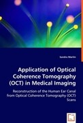 Application of Optical Coherence Tomography (OCT) in Medical Imaging