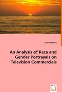 An Analysis of Race and Gender Portrayals on Television Commercials