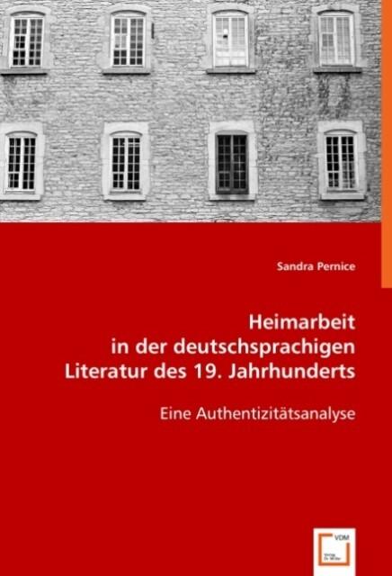 Heimarbeit in der deutschsprachigen Literatur d...