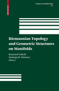 Riemannian Topology and Geometric Structures on Manifolds
