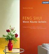 Feng Shui - Wenn Räume lächeln