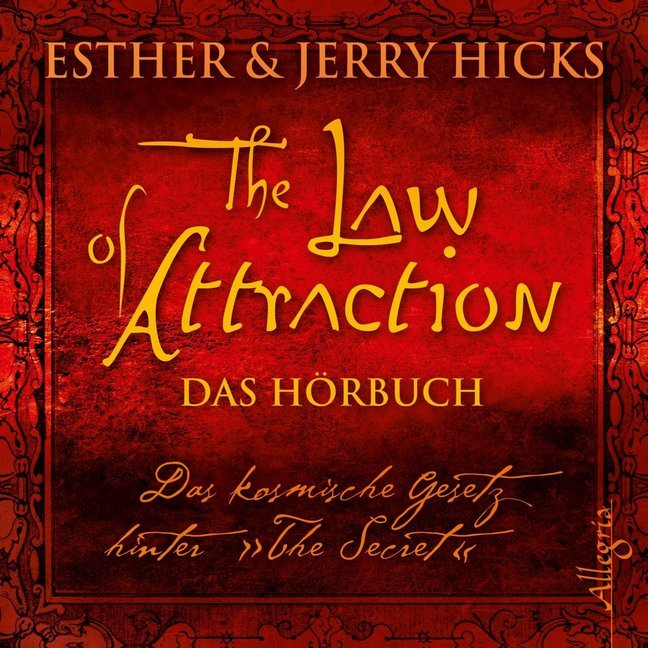 The Law of Attraction als Hörbuch CD von Esther...
