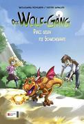 Die Wolf-Gäng 4. Draci gegen die Schweinebande