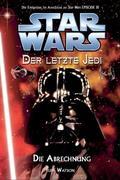 Star Wars Der letzte Jedi 10 - Die Abrechnung - Das Finale