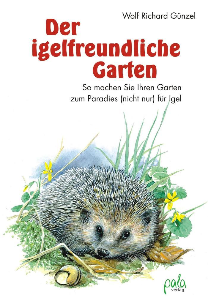 Der igelfreundliche Garten als Buch