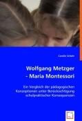 Wolfgang Metzger - Maria Montessori