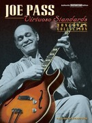 Joe Pass -- Virtuoso Standards Songbook Collection: Authentic Guitar Tab