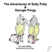 The Adventures of Solly Polly and Georgie Porgy