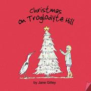 Christmas on Troglodyte Hill - Book Three of the Troglodyte Trilogy