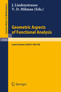 Geometric Aspects of Functional Analysis