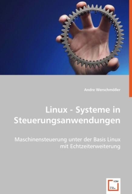 Linux - Systeme in Steuerungsanwendungen als Bu...