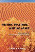 Writing Together/ Writing Apart: Collaboration in Western American Literature