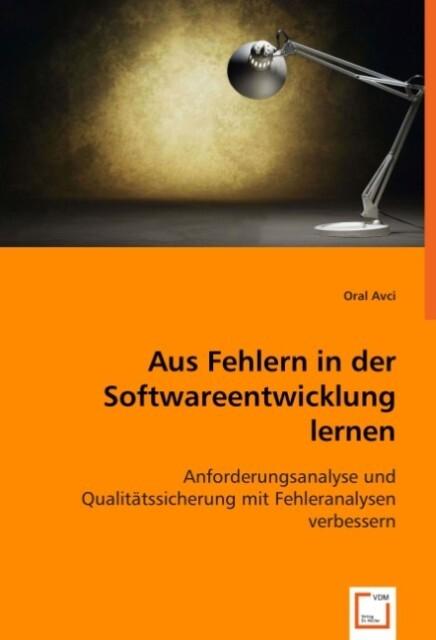 Aus Fehlern in der Softwareentwicklung lernen a...