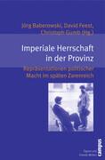 Imperiale Herrschaft in der Provinz