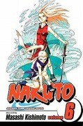 Naruto, Volume 6: The Forest of Death