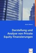 Darstellung und Analyse von Private Equity Finanzierungen