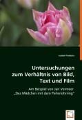 Untersuchungen zum Verhältnis von Bild, Text und Film