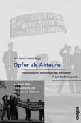 Jahrbuch zur Geschichte und Wirkung des Holocaust. Opfer als Akteure