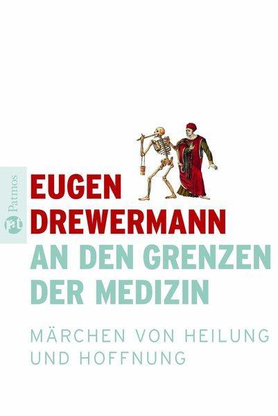 An den Grenzen der Medizin als Buch von Eugen D...