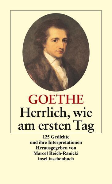 Herrlich Wie Am Ersten Tag Taschenbuch Johann Wolfgang Von Goethe