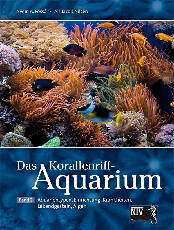 Das Korallenriff-Aquarium - Band 2 als Buch von...
