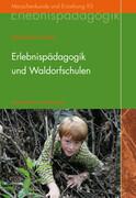 Erlebnispädagogik und Waldorfschulen