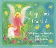 Engel mein, Engel du
