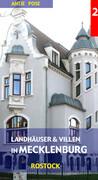 Landhäuser und Villen in Mecklenburg 2: Rostock