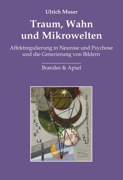 Traum, Wahn und Mikrowelten als Buch von Ulrich...