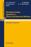 The Navier-Stokes Equations II - Theory and Numerical Methods