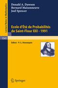 Ecole d'Ete de Probabilites de Saint-Flour XXI - 1991