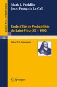 Ecole d'Ete de Probabilites de Saint-Flour XX - 1990