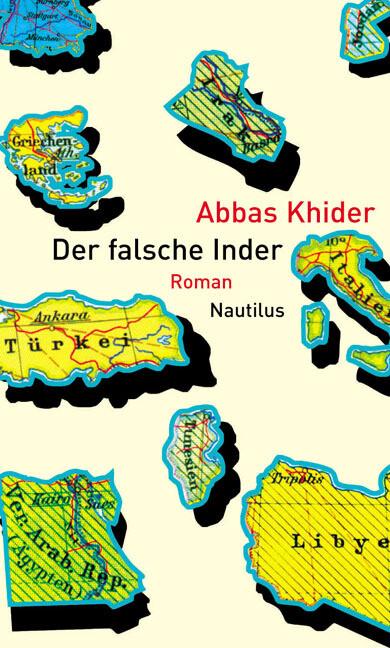 Der falsche Inder als Buch von Abbas Khider