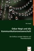 Oskar Negt und die Kommunikationswissenschaft