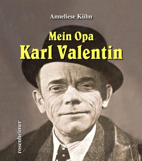 Mein Opa Karl Valentin als Buch