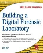 Building a Digital Forensic Laboratory