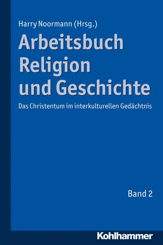 Arbeitsbuch Religion und Geschichte als Buch vo...